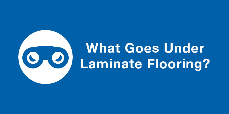 What Goes Under Laminate Flooring Mp Global Products